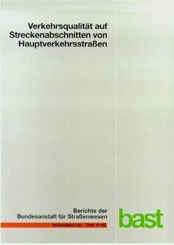 Verkehrsqualität auf Streckenabschnitten von Hauptverkehrsstraßen von Baier,  M, Kathmann,  T
