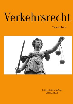 Verkehrsrecht von Koch,  Thomas