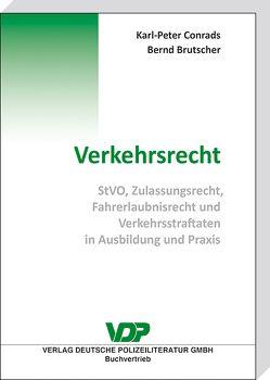 Verkehrsrecht von Brutscher,  Bernd, Conrads,  Karl-Peter