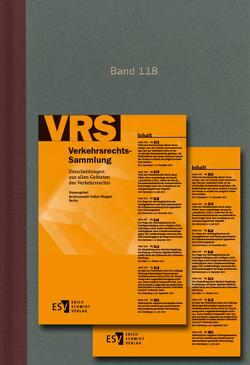 Verkehrsrechts-Sammlung (VRS) / Verkehrsrechts-Sammlung (VRS) Band 118 von Weigelt,  Volker