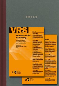 Verkehrsrechts-Sammlung (VRS) / Verkehrsrechts-Sammlung (VRS) Band 131 von Weigelt,  Volker