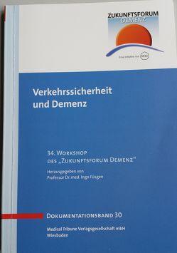 Verkehrssicherheit und Demenz – Band 30 von Füsgen,  Ingo