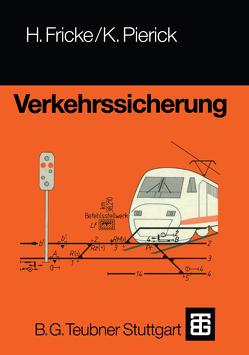 Verkehrssicherung von Fricke,  Hans, Pierick,  Klaus