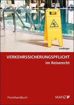 Verkehrssicherungspflicht im Reiserecht von Lindinger,  Eike
