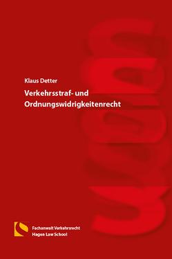 Verkehrsstraf- und Ordnungswidrigkeitenrecht von Detter,  Klaus