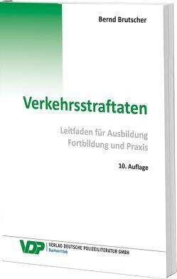 Verkehrsstraftaten von Brutscher,  Bernd
