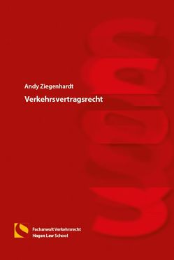 Verkehrsvertragsrecht von Ziegenhardt,  Andy