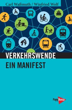 Verkehrswende von Waßmuth,  Carl, Wolf,  Winfried