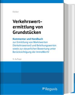 Verkehrswertermittlung von Grundstücken von Fischer,  Roland, Kleiber,  Wolfgang, Werling,  Ullrich
