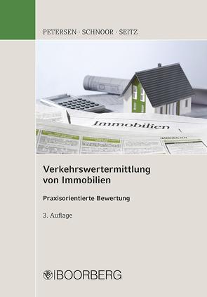 Verkehrswertermittlung von Immobilien von Petersen,  Hauke, Schnoor,  Jürgen, Seitz,  Wolfgang