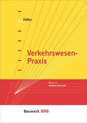Verkehrswesen-Praxis von Höfler,  Frank