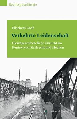 Verkehrte Leidenschaft von Greif,  Elisabeth
