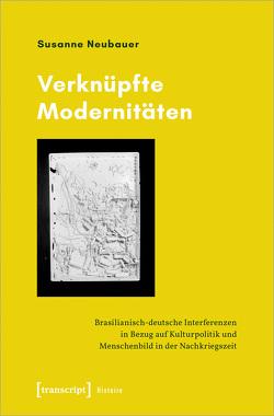 Verknüpfte Modernitäten von Neubauer,  Susanne
