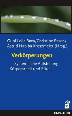 Verkörperungen von Baxa,  Guni L, Essen,  Christine, Kreszmeier,  Astrid Habiba
