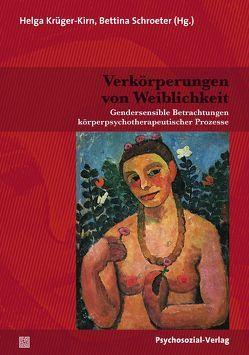 Verkörperungen von Weiblichkeit von Krüger-Kirn,  Helga, Schroeter,  Bettina