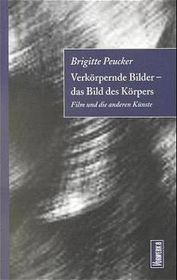 Verkörpernde Bilder von Peucker,  Brigitte, Zolchow,  Sabine
