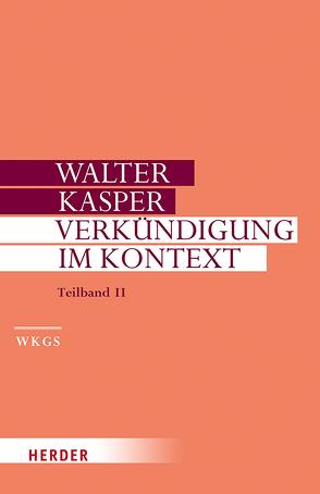 Verkündigung im Kontext von Kasper,  Walter