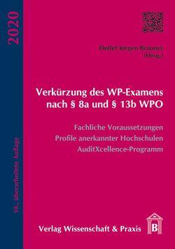 Verkürzung des WP-Examens nach § 8a und § 13b WPO von Brauner,  Detlef Jürgen