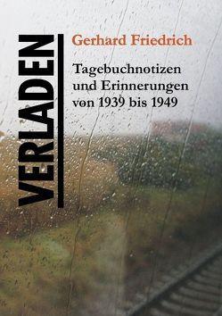 VERLADEN von Friedrich,  Gerhard, Vallentin,  Thomas