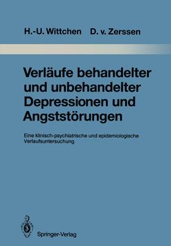 Verläufe behandelter und unbehandelter Depressionen und Angststörungen von Bronisch,  T., Cording-Tömmel,  C., Eder-Debye,  R., Hecht,  H., Krieg,  J.-C., Lässle,  R., Pfister,  H., Semler,  G., Vogl,  G., Wittchen,  Hans-Ulrich, Zaudig,  M, Zerssen,  Detlev v.