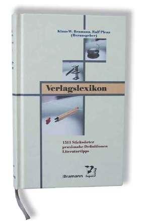 Verlagslexikon von Bramann,  Klaus W, Plenz,  Ralf
