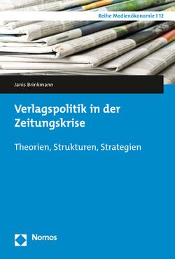 Verlagspolitik in der Zeitungskrise von Brinkmann,  Janis