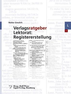 Verlagsratgeber Lektorat: Registererstellung von Greulich,  Walter, Plenz,  Ralf