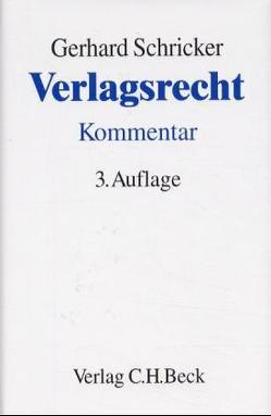 Verlagsrecht von Bappert,  Walter, Maunz,  Theodor, Schricker,  Gerhard