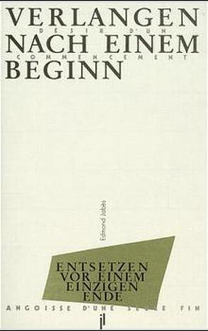 Verlangen nach einem Beginn /Désir d'un commencement von Ingold,  Felix Ph, Jabès,  Edmond