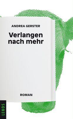 Verlangen nach mehr von Gerster,  Andrea
