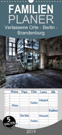 Verlassene Orte – Berlin – Brandenburg – Familienplaner hoch (Wandkalender 2019 , 21 cm x 45 cm, hoch) von Gerard,  Sven