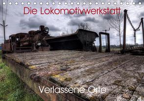 Verlassene Orte – Die Lokomotivwerkstatt (Tischkalender 2021 DIN A5 quer) von Gerard,  Sven