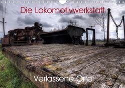 Verlassene Orte – Die Lokomotivwerkstatt (Wandkalender 2021 DIN A4 quer) von Gerard,  Sven