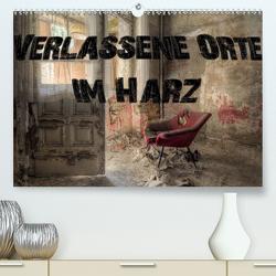 Verlassene Orte im Harz (Premium, hochwertiger DIN A2 Wandkalender 2020, Kunstdruck in Hochglanz) von Buchspies,  Carina