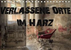 Verlassene Orte im Harz (Tischkalender 2019 DIN A5 quer) von Buchspies,  Carina