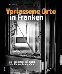 Verlassene Orte in Franken, mehr als 140 Bilder dokumentieren den langsamen Verfall von einst stolzen Gebäuden in Franken, Bayern, Lost places in beeindruckenden Fotografien von Schütz,  Nina