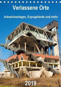 Verlassene Orte – Industrieanlagen, Expogelände und mehr (Tischkalender 2019 DIN A5 hoch) von Hilmer-Schröer + Ralf Schröer,  Barbara