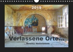 Verlassene Orte… (Wandkalender 2019 DIN A4 quer) von Schröer,  Ralf