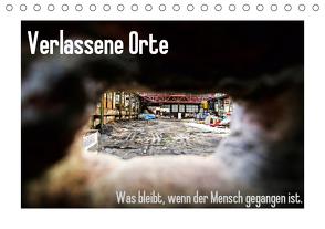 Verlassene Orte – Was bleibt, wenn der Mensch gegangen ist. (Tischkalender 2021 DIN A5 quer) von Michalak - Fotodesign Bochum,  Sabine