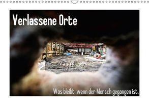 Verlassene Orte – Was bleibt, wenn der Mensch gegangen ist. (Wandkalender 2018 DIN A3 quer) von Michalak - Fotodesign Bochum,  Sabine