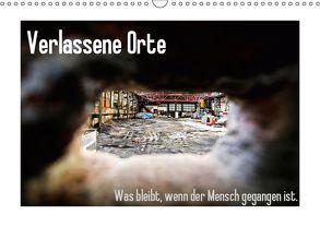 Verlassene Orte – Was bleibt, wenn der Mensch gegangen ist. (Wandkalender 2019 DIN A3 quer) von Michalak - Fotodesign Bochum,  Sabine