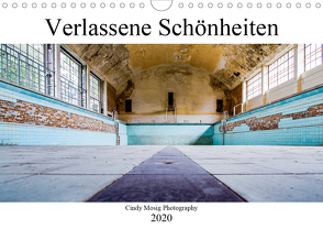 Verlassene Schönheiten (Wandkalender 2020 DIN A4 quer) von Mosig,  Cindy