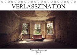 Verlasszination – Verlassenes Brandenburg (Tischkalender 2019 DIN A5 quer) von Boberg,  Daniel