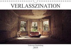 Verlasszination – Verlassenes Brandenburg (Wandkalender 2019 DIN A4 quer) von Boberg,  Daniel
