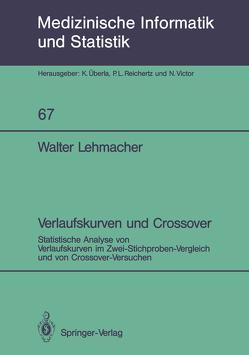 Verlaufskurven und Crossover von Lehmacher,  Walter