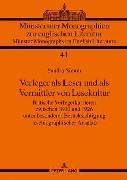 Verleger als Leser und als Vermittler von Lesekultur von Simon,  Sandra