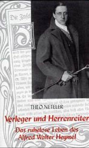 Verleger und Herrenreiter von Neteler,  Theo