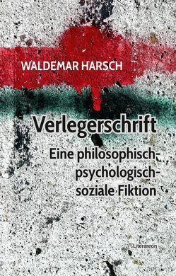 Verlegerschrift von Friese,  Melissa, Harsch,  Waldemar