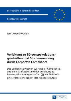 Verleitung zu Börsenspekulationsgeschäften und Strafvermeidung durch Corporate Compliance von Stöcklein,  Jan-Lieven