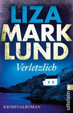 Verletzlich von Lendt,  Dagmar, Marklund,  Liza